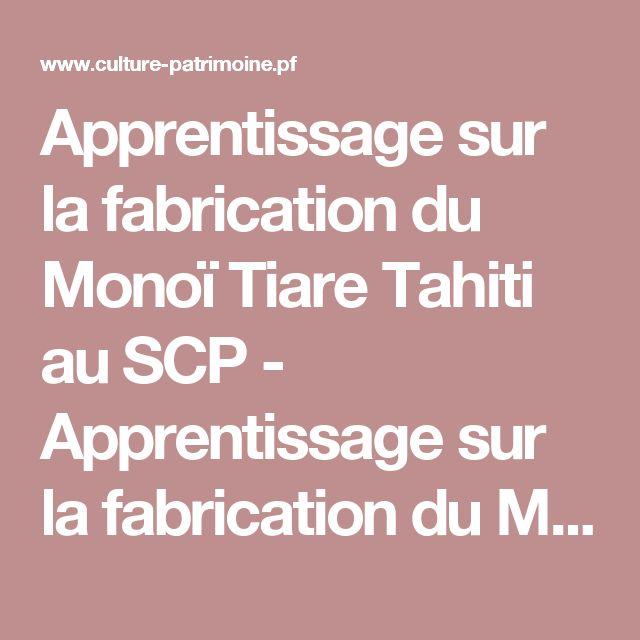 Apprentissage sur la fabrication du Monoï Tiare Tahiti au SCP - Apprentissage sur la fabrication du Monoï Tiare Tahiti au SCP