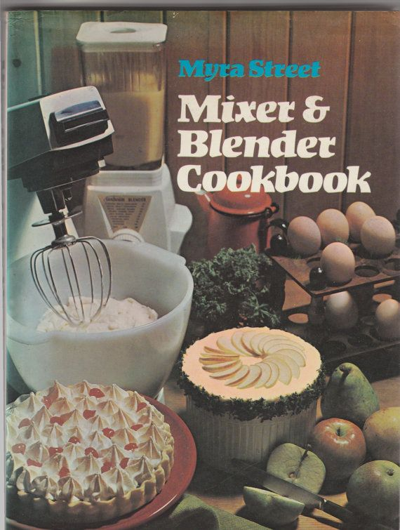 1972 Mixer and Blender Cookbook. In very by BooksbyRetrofanattic