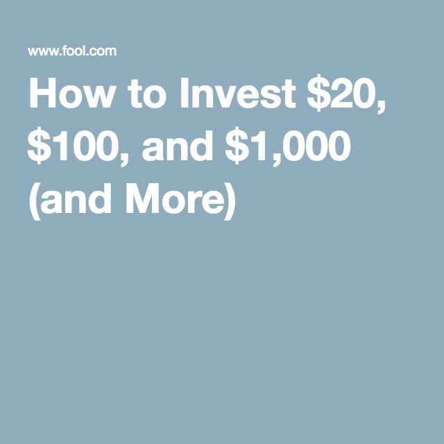 How to Invest $20, $100, and $1,000 (and More)