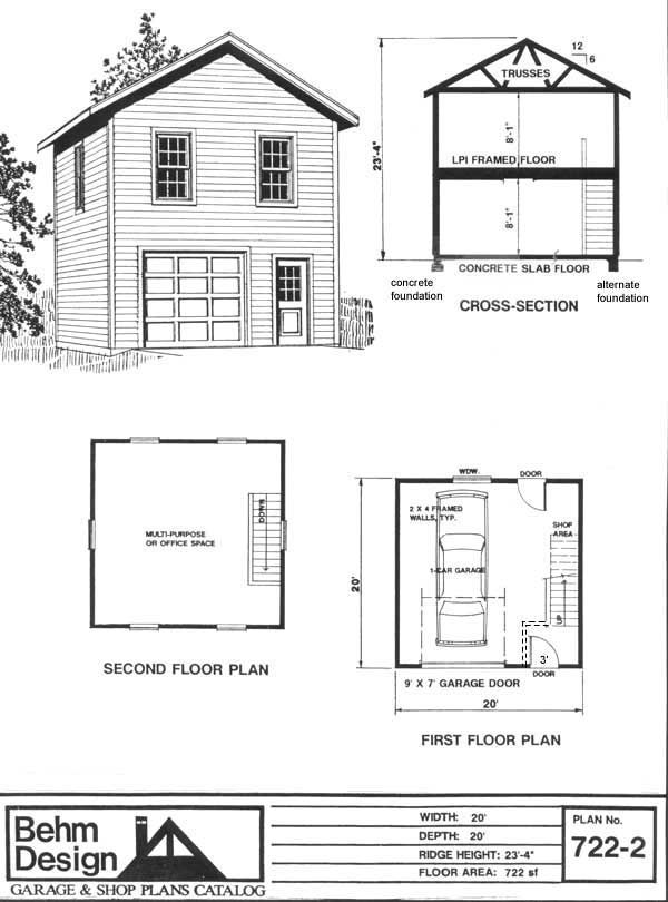 Two story 1 car garage plan 722 2 by behm design has for Two car garage with workshop plans