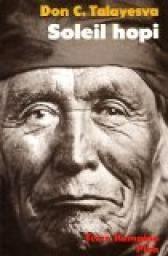Soleil hopi : L'autobiographie d'un Indien Hopi par  Don C. Talayesva