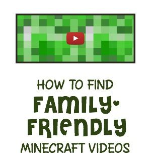 Tips for finding Minecraft YouTube videos that are safe for kids to watch ~ MineMum.com