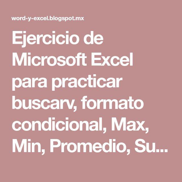 Ejercicio de Microsoft Excel para practicar buscarv, formato condicional, Max, Min, Promedio, Suma y referencias