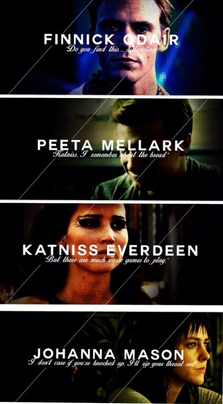Comment your favourite out of these four!So that would be Finnick Peeta Katniss and Johanna.