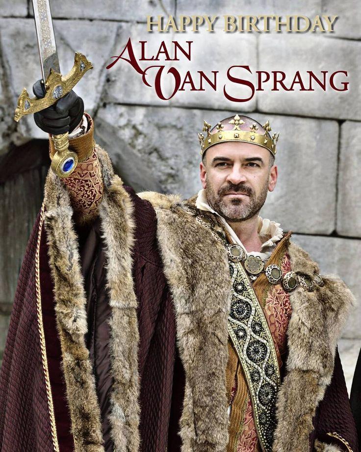 Happy Birthday Alan Van Sprang! Long Live the King! # ...