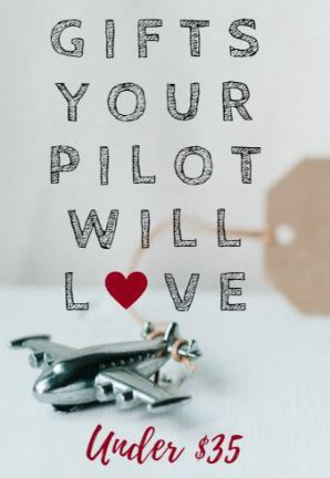 The best gifts for pilots on a budget ! Great for aviation families!