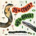 Mei: Zij de cobra? Wij de adder! - Geert-Jan Roebers  Rserveer: http://www.bibliotheekhelmondpeel.nl/catalogus.catalogus.html?q=zij%20de%20cobra