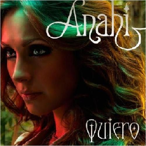 Anahí: Quiero (CD Single) 2010.