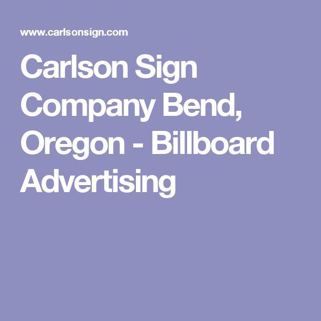 Carlson Sign Company Bend, Oregon - Billboard Advertising