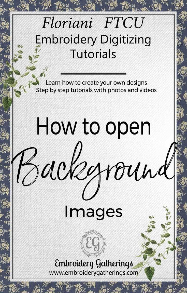 38 best floriani software images on pinterest embroidery how to open a background image with floriani ftcu nvjuhfo Choice Image
