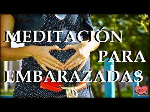 Meditación guiada para un Embarazo Feliz. - YouTube
