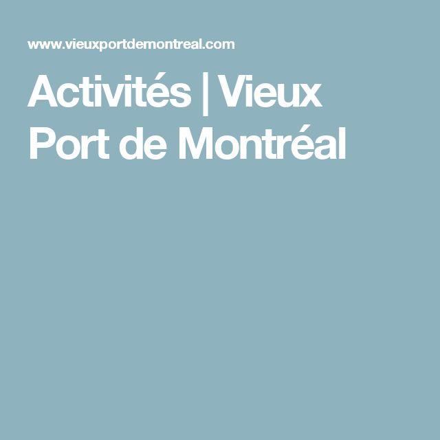 Activités | Vieux Port de Montréal