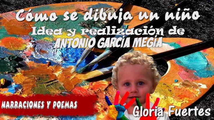 Como se dibuja un niño - Gloria Fuertes