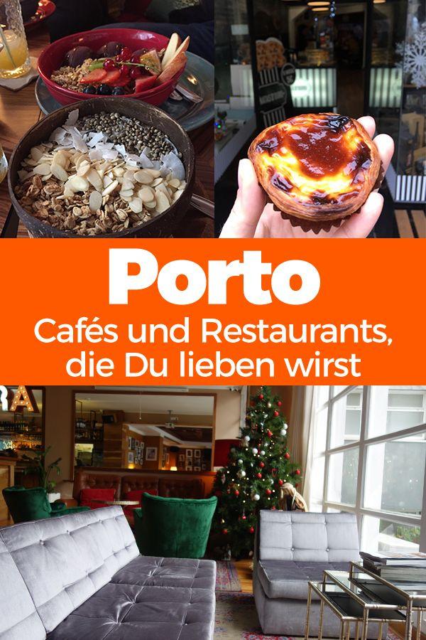 Porto: Cafés und Restaurants, die Du lieben wirst!