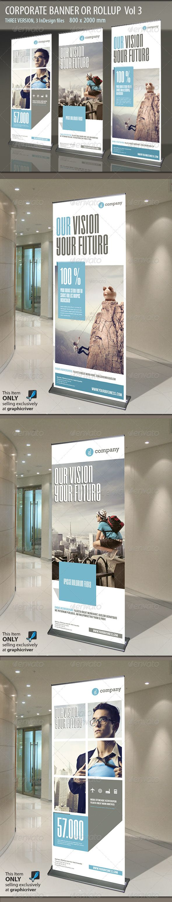 Corporate Banner or Rollup Vol 3  #GraphicRiver         Modern and clean design for banner/rollup. Perfect for PR agency or other business promotion. All elements are editable  Other items in this Theme      FEATURES  Adobe InDesign CS4 and higher)  800×2000 mm (31.5×78.74 inches) + bleeds 25 mm  Ready for print (200 DPI CMYK)  Organized Layers INCLUDED  .indd file – 3 pages with wariations  .idml file – 3 pages with wariations  *.inx file – 3 pages with wariations   PDF instruction…