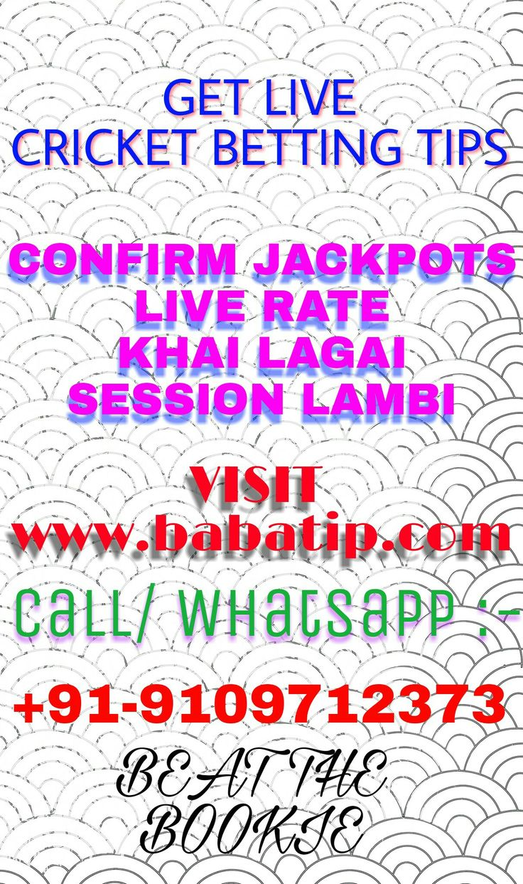 GET CRICKET BETTING TIPS LIVE AT WWW.BABATIP.COM  FREE HITS LIVE RATE KHAI LAGAI SESSION LAMBI JACKPOTS ETC.  #cricket #betting #tips #free #online #cricketbettingtips #cricketlive #cricketnews #news #live #sports #gambling #tricks #win #beat #won #money