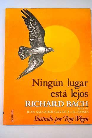 Ningún lugar está lejos - Richard Bach