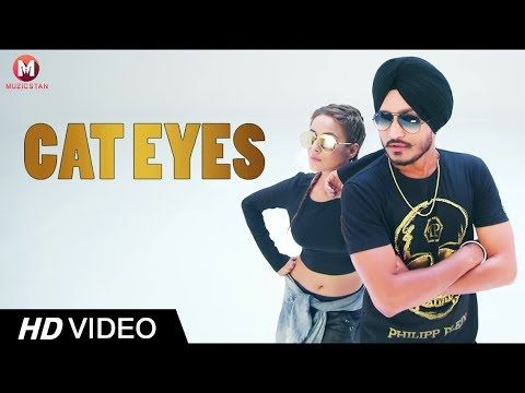 CAT EYES ||  HONEY SIDHU || MUZICSTAN || LATEST PUNJABI HD SONG 2017 - VER VÍDEO -> http://quehubocolombia.com/cat-eyes-honey-sidhu-muzicstan-latest-punjabi-hd-song-2017   	 Presenting Honey Sidhu's latest Punjabi Song CAT EYES official video song only on MUZICSTAN Channel. The music of new punjabi song is given by WESTERN PENDUZ while lyrics are penned by DEEP SAGOO. The video is directed by KAMALPREET JOHNY. Enjoy and stay connected with us!!  Song: Cat...