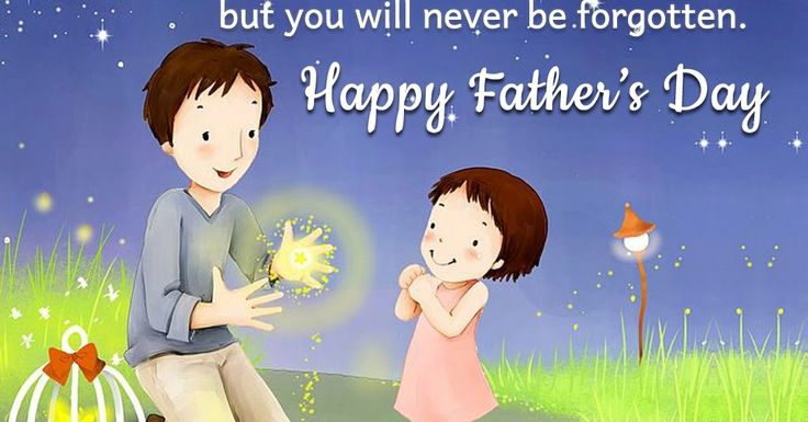 Wishes SMS Verses And Messages For Happy Fathers Day 2017