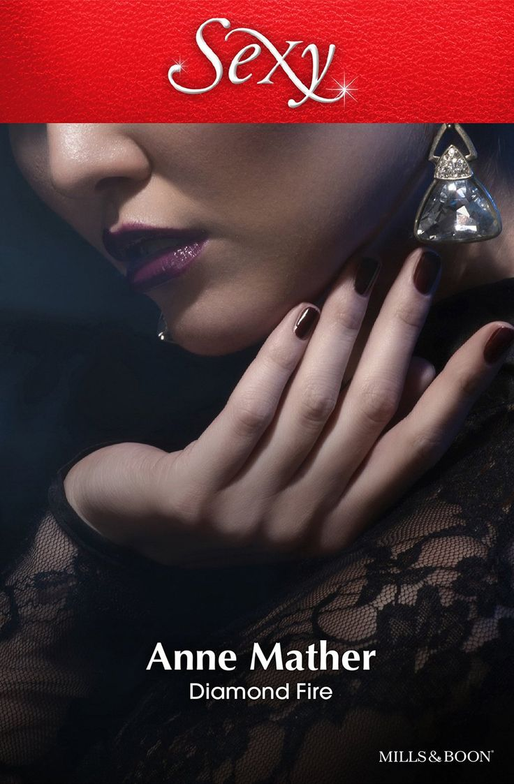 Mills & Boon : Diamond Fire - Kindle edition by Anne Mather. Contemporary Romance Kindle eBooks @ Amazon.com.