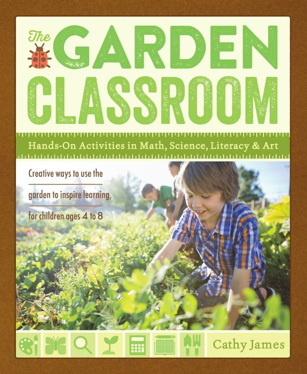 The Garden Classroom :: hands-on garden activities for kids including math, science, literacy and art