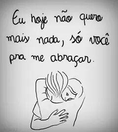 Vem ca amor!! Preciso tanto do seu abraço...♥♡♥♡