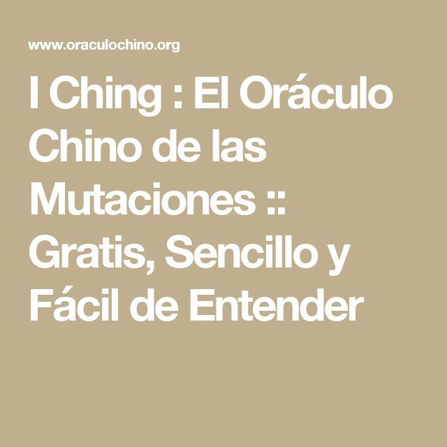 I Ching : El Oráculo Chino de las Mutaciones :: Gratis, Sencillo y Fácil de Entender