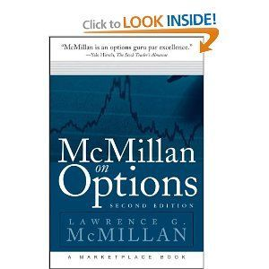 "McMillan on Options - Legendary trader Larry McMillan does it-again-offering his personal options strategies for consistently enhancing trading profits. ""Everyone wanting to sell volatility can find everything he or she needs in this book."""