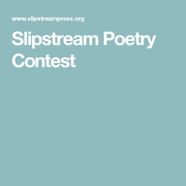 Slipstream Poetry Contest