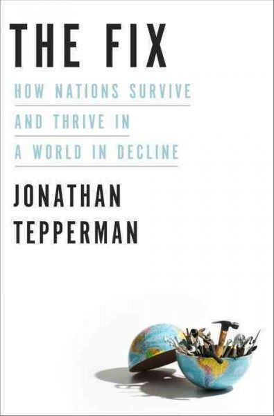 14 best christmas 2016 books images on pinterest christmas 2016 the fix how nations survive and thrive in a world of decline by jonathan tepperman fandeluxe Images