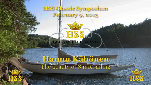 Hannu Kähönen - The beauty of 8 mR sailing - HSS Classic. Click for video and slides.