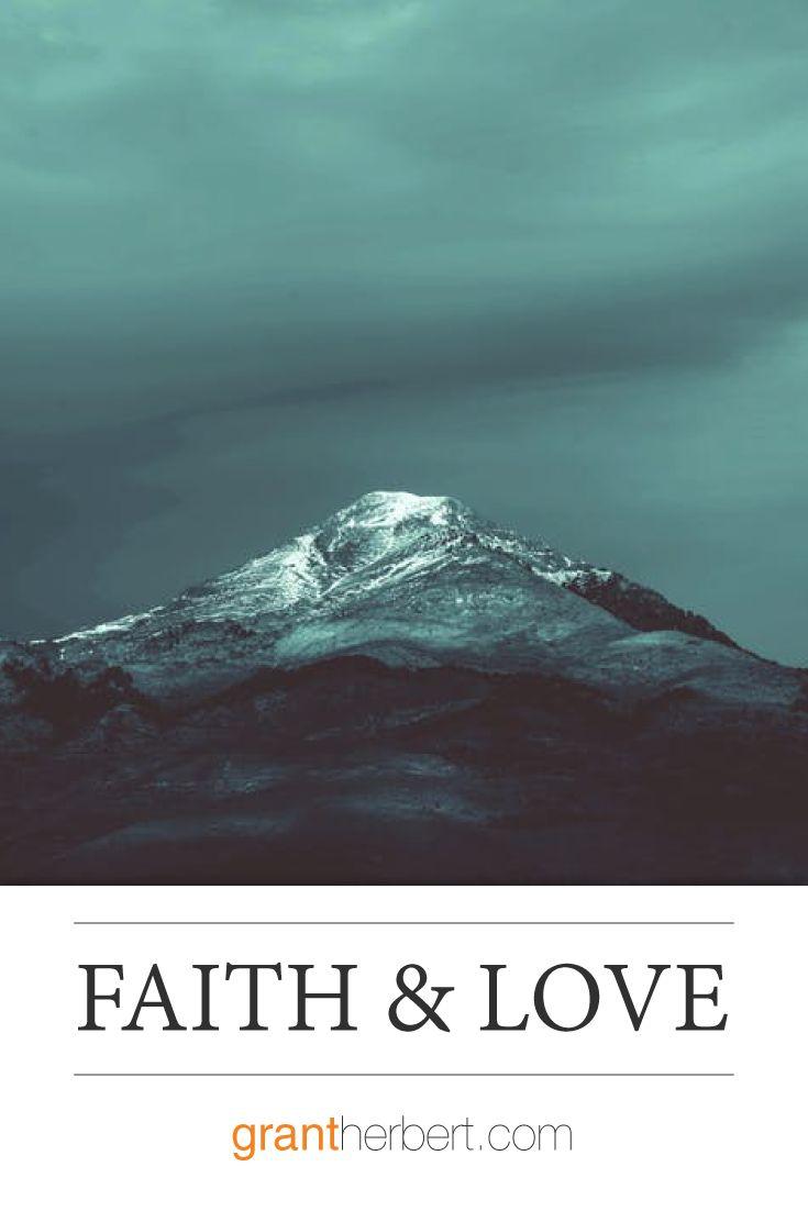 """Faith moves mountains, love transforms hearts.""  ― John Paul Warren"
