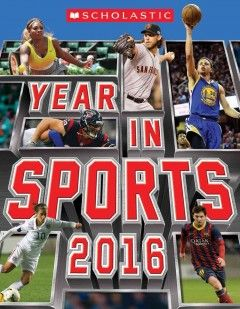For sports fans everywhere, the 2016 edition of Year in Sports features full-color action photographs throughout, completely updated facts and stats, and a colorful interior design. Featuring info about all of the top athletes, championships, and legends from the major and secondary sports. Including your favorite stars like LeBron James, JJ Watt, Clayton Kershaw, Serena Williams, Lionel Messi, and McKayla Maroney,