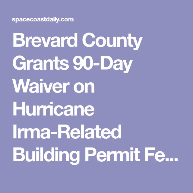 Brevard County Grants 90-Day Waiver on Hurricane Irma-Related Building Permit Fees |