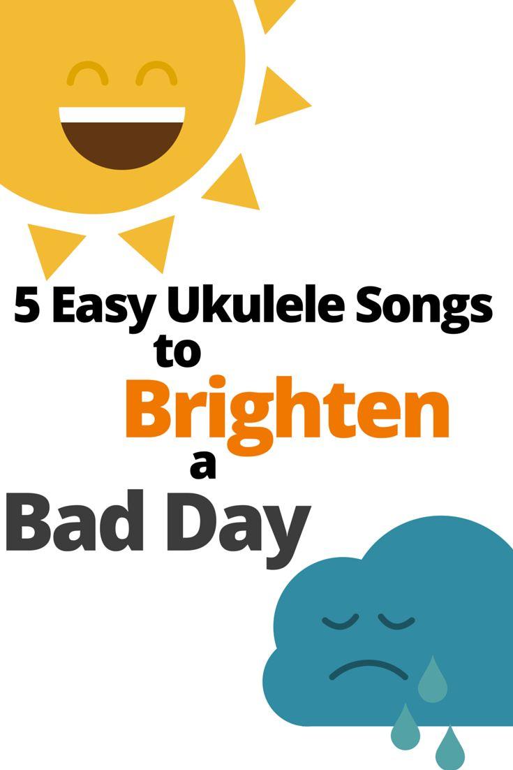5 Easy Ukulele Songs to Brighten a Bad Day http://takelessons.com/blog/easy-ukulele-songs-to-make-you-smile-z10?utm_source=social&utm_medium=blog&utm_campaign=pinterest