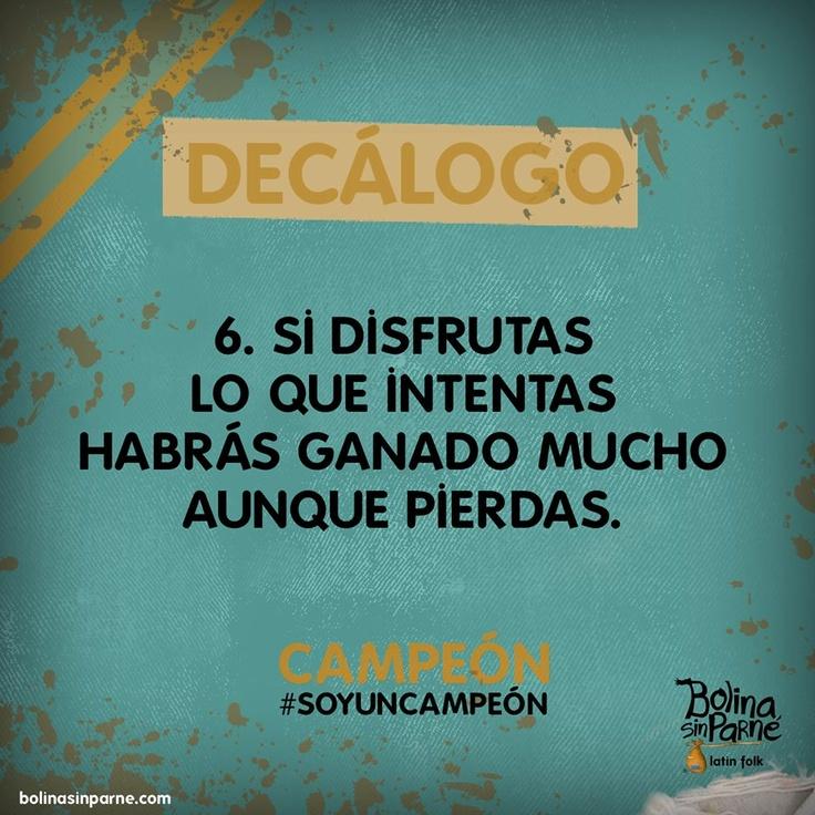 #6 | Decálogo Campeón