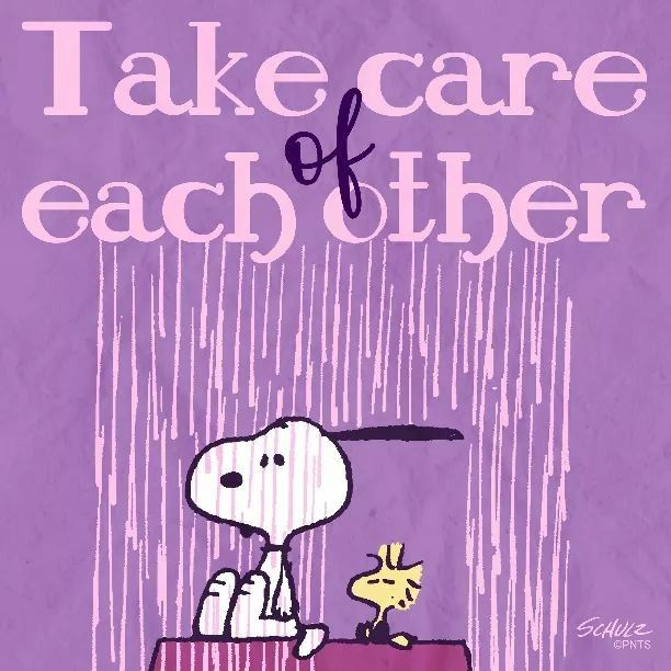 Take care of one another.