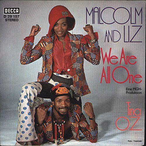1972 - Single: Malcom (Magaron) & Liz (Mitchell): We Are All One / Tina O. Z.