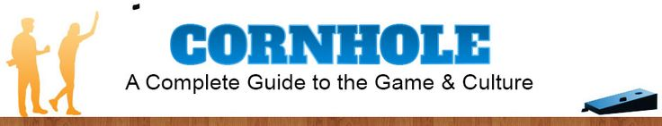 Cornhole Guide