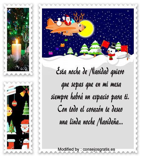 frases para enviar en Navidad a amigos,frases de Navidad para mi novio:  http://www.consejosgratis.es/frases-bonitas-para-la-noche-buena/