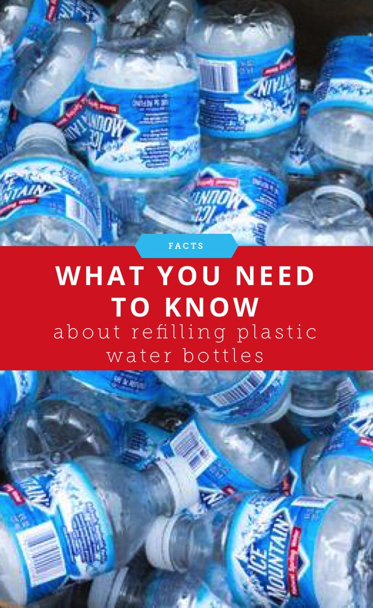 Here's What You Need to Know About Refilling Your Plastic ...