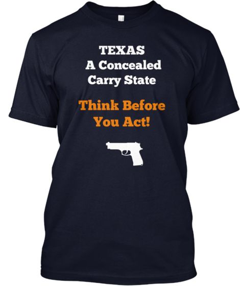 Texas Concealed Carry | Teespring