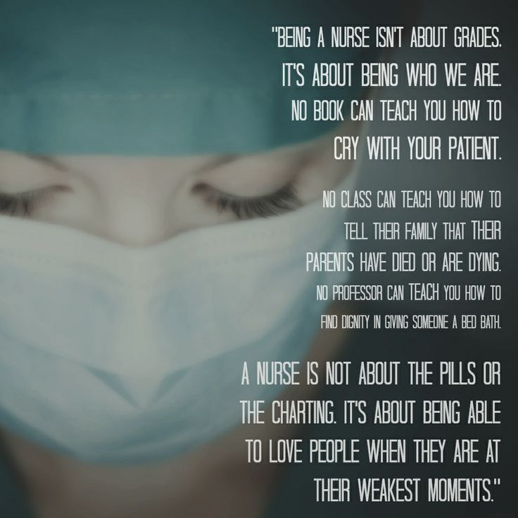 Being a nurse is about being who you are.