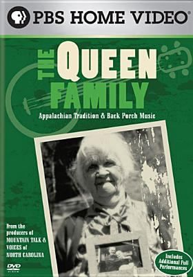Cover image for The Queen family [DVD] : Appalachian tradition & back porch music