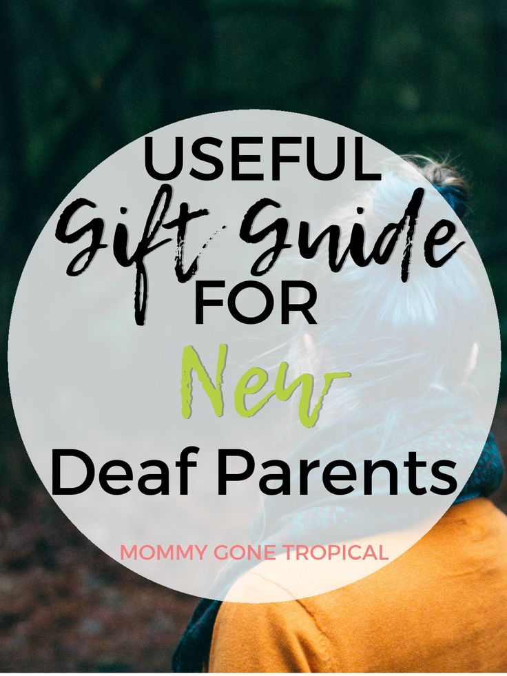Useful Gift Guide for New Deaf Parents that will have them thanking you forever!