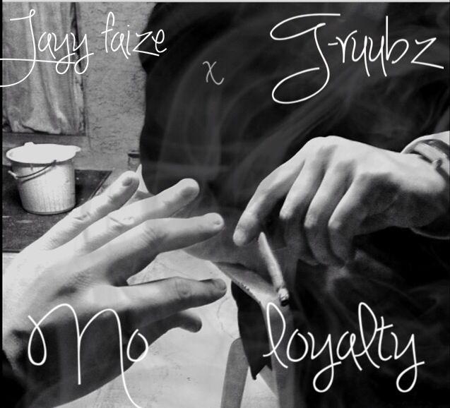 http://soundcloud.com/bangemup/jayy-faize-ft-truubz-no-loyalty-faize2   Jayy faize Ft T Ruubz -No Loyalty #Faize2