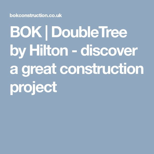 BOK | DoubleTree by Hilton - discover a great construction project