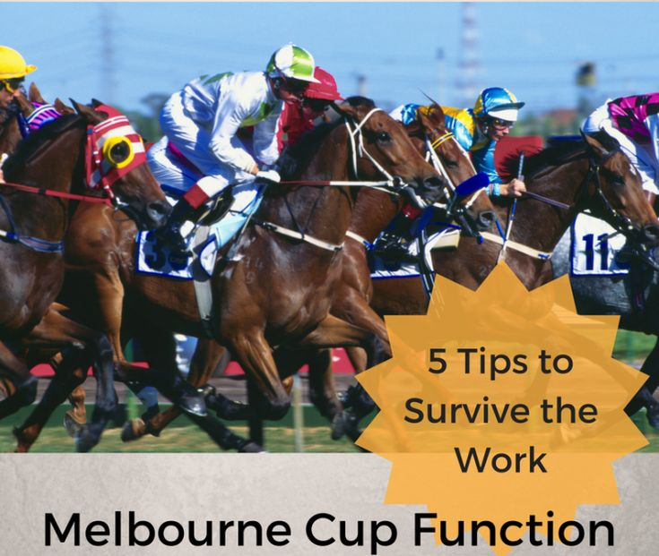 Five Tips to Survive the Work Melbourne Cup Function