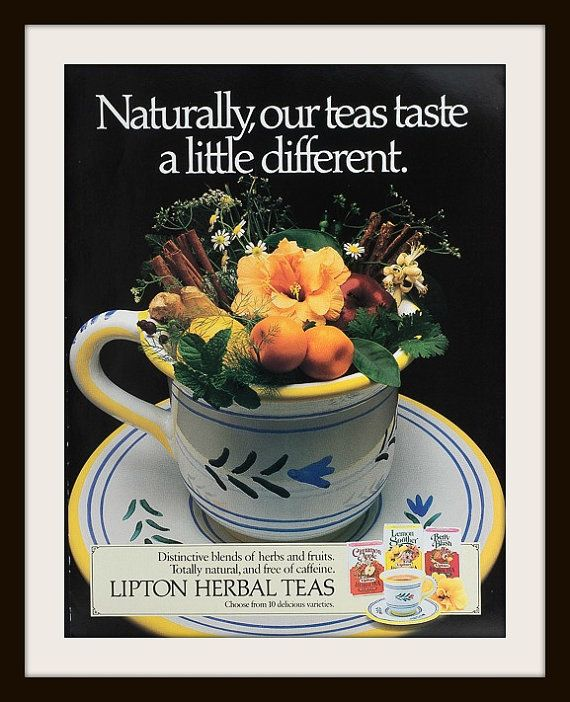 1989 Lipton Herbal Teas advertisement. Vintage Lipton's ad. Naturally our teas taste a little different. Vintage tea ad