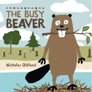 """The Busy Beaver"" - beaver learns a lesson on thinking before he acts. Good be a great intro book to Stop and Think for the impulsive kids"